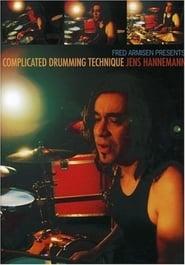 Fred Armisen Presents: Complicated Drumming Technique Jens Hannemann 2007