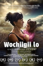 Wochiigii lo: End of the Peace (2021)