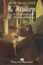 L' Italien ou Le confessionnal des péntients noirs Saison 1