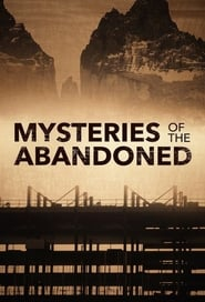 Mysteries of the Abandoned – Season 3