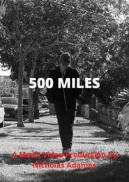 500 Miles (2021)
