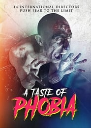 Watch A Taste of Phobia Full HD Movie Online Free Download