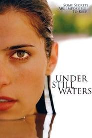 Under Still Waters (2008)