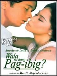Watch Wala Na Bang Pag-Ibig (1997)