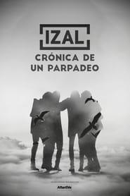 Izal – Crónica de un parpadeo