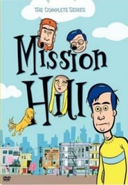 Mission Hill streaming vf poster