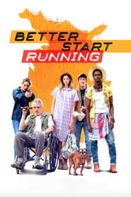 Better Start Running (2018) Full Movie Watch Online Free
