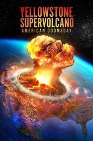 Yellowstone Supervolcano: American Doomsday (2021) torrent