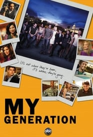 My Generation en Streaming gratuit sans limite | YouWatch Séries en streaming