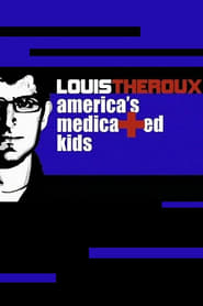 Louis Theroux: America's Medicated Kids 2010