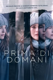 Prima di domani - Guardare Film Streaming Online