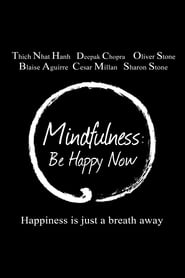 Mindfulness: Be Happy Now (2015)