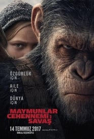 Maymunlar Cehennemi Savaş – War for the Planet of the Apes