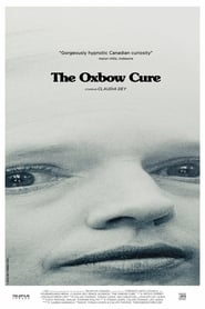 The Oxbow Cure (2013)