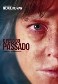 O Peso do Passado (2019) Blu-Ray 1080p Download Torrent Dub e Leg