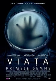 Life / Viață (2017) film online subtitrat in romana HD pe net