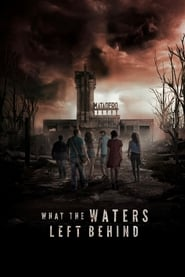What the Waters Left Behind (Los olvidados) poster