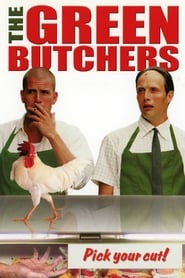 Poster The Green Butchers 2003