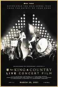 مشاهدة فيلم The For King & Country Live Concert Film 2021 مترجم أون لاين بجودة عالية