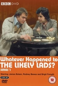 Whatever Happened to the Likely Lads? 1973
