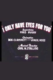 I Only Have Eyes for You (1937)