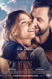 İkimizin Yerine (2016)