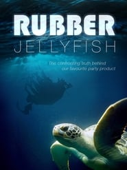 Watch Rubber Jellyfish (2018) Fmovies