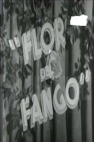 Flor de fango 1942