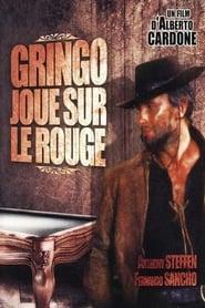 Gringo joue sur le rouge