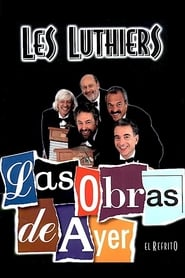 Les Luthiers: Las Obras de Ayer