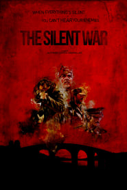 Nonton Film The (Silent) War (2019)