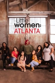 Little Women: Atlanta 1×6