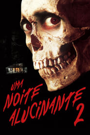 Uma Noite Alucinante 2 Torrent (1987)