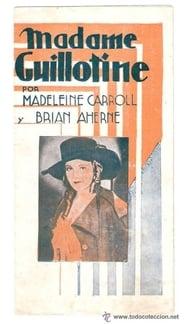 Madame Guillotine 1931