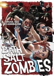 Bath Salt Zombies (2013)