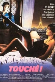 Film Touché !  (Gotcha!) streaming VF gratuit complet