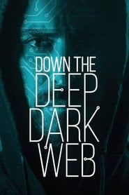Down the Deep, Dark Web (2016) CDA Online Cały Film