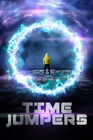 Time Jumpers (2018) Full Movie Online Free 123movies