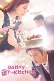 مشاهدة مسلسل Dating in the Kitchen مترجم أون لاين بجودة عالية