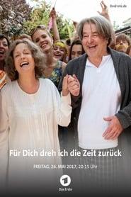 مشاهدة فيلم Für dich dreh ich die Zeit zurück مترجم