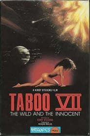 Taboo VII: The Wild and the Innocent