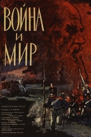 War and Peace – Voyna i mir (1966)