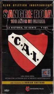 فيلم Sangre roja, 100 años de gloria مترجم