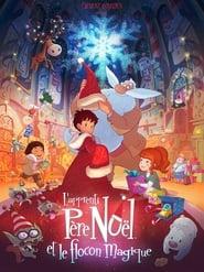 L'apprenti Père Noël et le flocon magique 2013