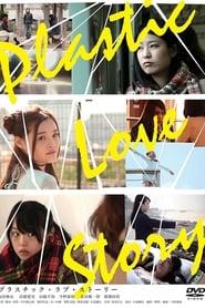 Plastic Love Story (2014) CDA Cały Film Online