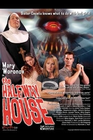 The Halfway House (2004)