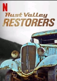 Rust Valley Restorers (2018)