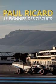 Paul Ricard – le pionnier des circuits