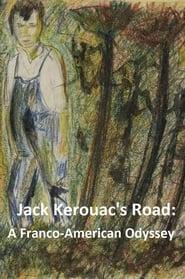 Jack Kerouac's Road – A Franco-American Odyssey (2017) CDA Online Cały Film Zalukaj