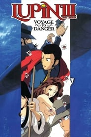 Lupin the Third: Voyage to Danger (1993)